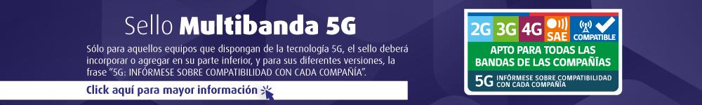 Sello provisorio Multibanda/5G